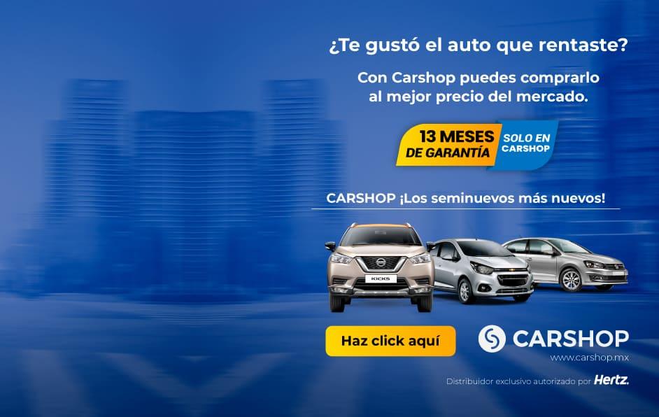 Carshop es distribuidor exclusivo de Hertz México